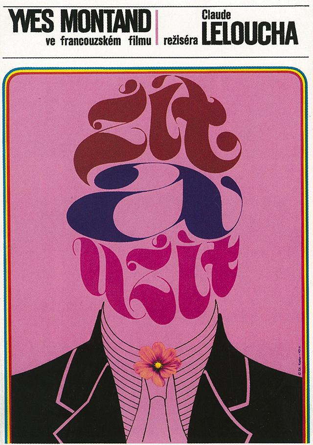 Live for Life, author Zdeněk Kaplan, 1969. Image reproduced in cooperation with Terry Posters, Prague